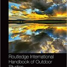Ebook 978-1138782884 Routledge International Handbook of Outdoor Studies (Routledge International
