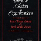 Ebook 978-0803953499 Creative Action in Organizations: Ivory Tower Visions and Real World Voices