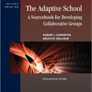 Ebook 978-1442223998 The Adaptive School: A Sourcebook for Developing Collaborative Groups