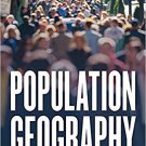 Ebook 978-1442265318 Population Geography: Tools and Issues: Volume 3