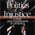 Ebook 978-0761929949 The Politics of Injustice: Crime and Punishment in America