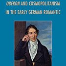 Ebook 978-1442235946 Carl Maria von Weber: Oberon and Cosmopolitanism in the Early German Romanti