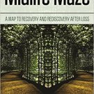 Ebook 978-1442272699 Midlife Maze: A Map to Recovery and Rediscovery after Loss