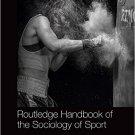 Ebook 978-0415829731 Routledge Handbook of the Sociology of Sport (Routledge International Handbo