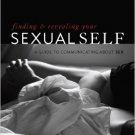 Ebook 978-1442200364 Finding and Revealing Your Sexual Self: A Guide to Communicating about Sex