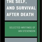 Ebook 978-1442221147 Science, the Self, and Survival after Death: Selected Writings of Ian Steven