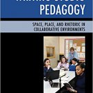 Ebook 978-1475828221 Writing Studio Pedagogy: Space, Place, and Rhetoric in Collaborative Environ