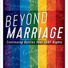 Ebook 978-1442248625 Beyond Marriage: Continuing Battles for LGBT Rights