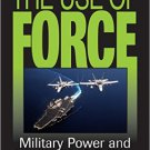 Ebook 978-1442233041 The Use of Force: Military Power and International Politics