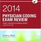 Ebook 978-1455722877 Physician Coding Exam Review 2014: The Certification Step with ICD-9-CM