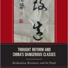 Ebook 978-1442218376 Thought Reform and China's Dangerous Classes: Reeducation, Resistance, and t