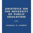 Ebook 978-0847696734 Aristotle on the Necessity of Public Education