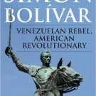 Ebook 978-0742537521 Sim?n Bol?var: Venezuelan Rebel, American Revolutionary
