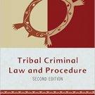 Ebook 978-1442232297 Tribal Criminal Law and Procedure (Tribal Legal Studies)