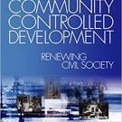 Ebook 978-0761904144 Organizing for Community Controlled Development: Renewing Civil Society