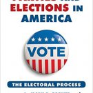 Ebook 978-1442249844 Parties and Elections in America: The Electoral Process