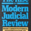 Ebook 978-0822630265 The Rise of Modern Judicial Review: From Judicial Interpretation to Judge-Ma