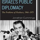 Ebook 978-1442265981 Israel's Public Diplomacy: The Problems of Hasbara, 1966-1975