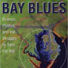 Ebook 978-0742523517 Chesapeake Bay Blues: Science, Politics, and the Struggle to Save the Bay (A