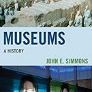 Ebook 978-1442263628 Museums: A History