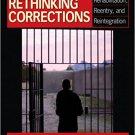 Ebook 978-1412970181 Rethinking Corrections: Rehabilitation, Reentry, and Reintegration