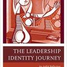 Ebook 978-1475808582 The Leadership Identity Journey: An Artful Reflection