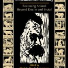 Ebook 978-0742514263 A Nietzschean Bestiary: Becoming Animal Beyond Docile and Brutal