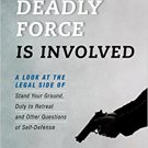 Ebook 978-1442275287 When Deadly Force is Involved: A Look at the Legal Side of Stand Your Ground