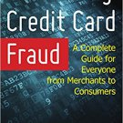 Ebook 978-1442267992 Preventing Credit Card Fraud: A Complete Guide for Everyone from Merchants t