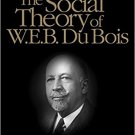 Ebook 978-0761928713 The Social Theory of W.E.B. Du Bois