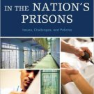 Ebook 978-0742563001 Health and Health Care in the Nation's Prisons: Issues, Challenges, and Poli