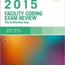 Ebook 978-0323352499 Facility Coding Exam Review 2015: The Certification Step