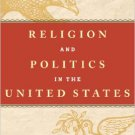 Ebook 978-1442225534 Religion and Politics in the United States