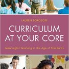 Ebook 978-1475813111 Curriculum at Your Core: Meaningful Teaching in the Age of Standards