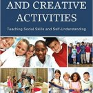Ebook 978-1475812718 Role Plays and Creative Activities: Teaching Social Skills and Self-Understa
