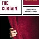 Ebook 978-1475812664 Behind the Curtain: Tackling the Myths and Mistakes of School Management