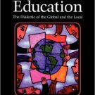Ebook 978-0742559844 Comparative Education: The Dialectic of the Global and the Local