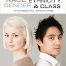Ebook 978-1452275734 Race, Ethnicity, Gender, and Class: The Sociology of Group Conflict and Chan