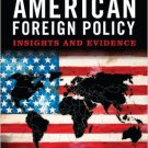 Ebook 978-1442209619 The Domestic Sources of American Foreign Policy: Insights and Evidence