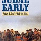 Ebook 978-0810889132 Jubal Early: Robert E. Lee's Bad Old Man