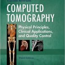 Ebook 978-1416028956 Computed Tomography: Physical Principles, Clinical Applications, and Quality