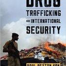 Ebook 978-1442247574 Drug Trafficking and International Security (Peace and Security in the 21st