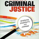 Ebook 978-1452240671 Introduction to Criminal Justice: Systems, Diversity, and Change