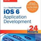 Ebook 978-0672334436 Sams Teach Yourself iOS 6 Application Development in 24 Hours
