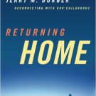 Ebook 978-1442206809 Returning Home: Reconnecting with Our Childhoods