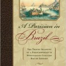 Ebook 978-0842028547 A Parisian in Brazil: The Travel Account of a Frenchwoman in Nineteenth-Cent