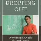 Ebook 978-1475821000 Beyond Dropping Out: Overcoming the Pitfalls of School Culture