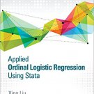 Ebook 978-1483319759 Applied Ordinal Logistic Regression Using Stata: From Single-Level to Multil