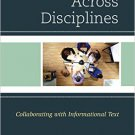 Ebook 978-1475820270 Connecting Across Disciplines: Collaborating with Informational Text