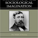 Ebook 978-0742560598 Thoreau and the Sociological Imagination: The Wilds of Society